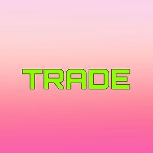 LIKE THIS POST ONLY IF YOU WANT TO TRADE